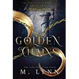 Golden Chains (Fantasy and Fairytales Book 2)