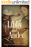 Libby and Ander: A Western Romance Novella (Down to the River Western Romance Book 2)