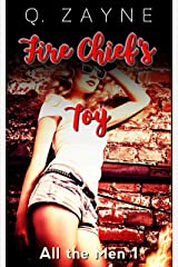 Fire Chief's Toy (All the Men Book 1) Kindle Edition