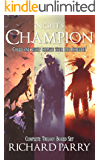 The Night's Champion Collection: A supernatural werewolf thriller trilogy