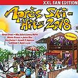 Après Ski Hits 2018 (XXL Fan Edition)