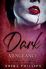 Dark Vengeance Kindle Edition