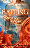 Falling for a Kiss (The Falling Series Book 3)