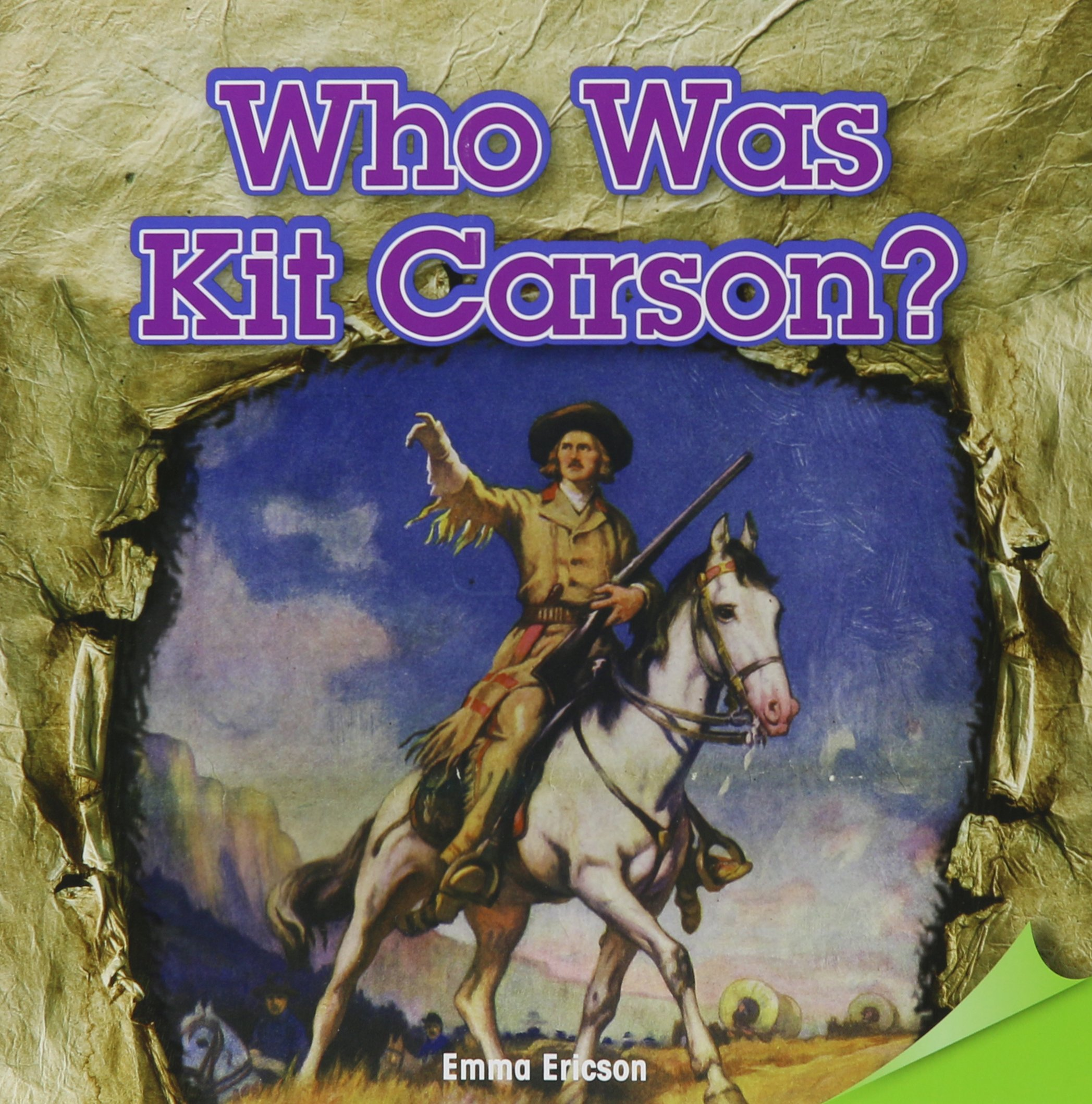 Download Who Was Kit Carson? (Infomax Common Core Readers) PDF