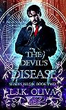 The Devil's Disease (Shades Below Book 2)