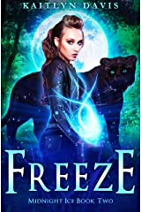 Freeze (Midnight Ice Book 2) Kindle Edition