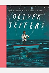 Oliver Jeffers: The Working Mind and Drawing Hand Hardcover