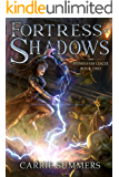 Fortress of Shadows: A LitRPG and GameLit Adventure (Stonehaven League Book 2)