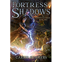 Fortress of Shadows: A LitRPG and GameLit Adventure (Stonehaven League Book 2) (English Edition)