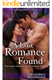 A Lost Romance Found: Five more missions before forever begins. (A Twisted Series Book 2)