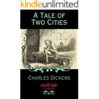A Tale of Two Cities (Coterie Classics) (English Edition)