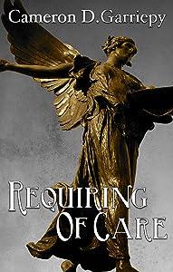 Requiring of Care