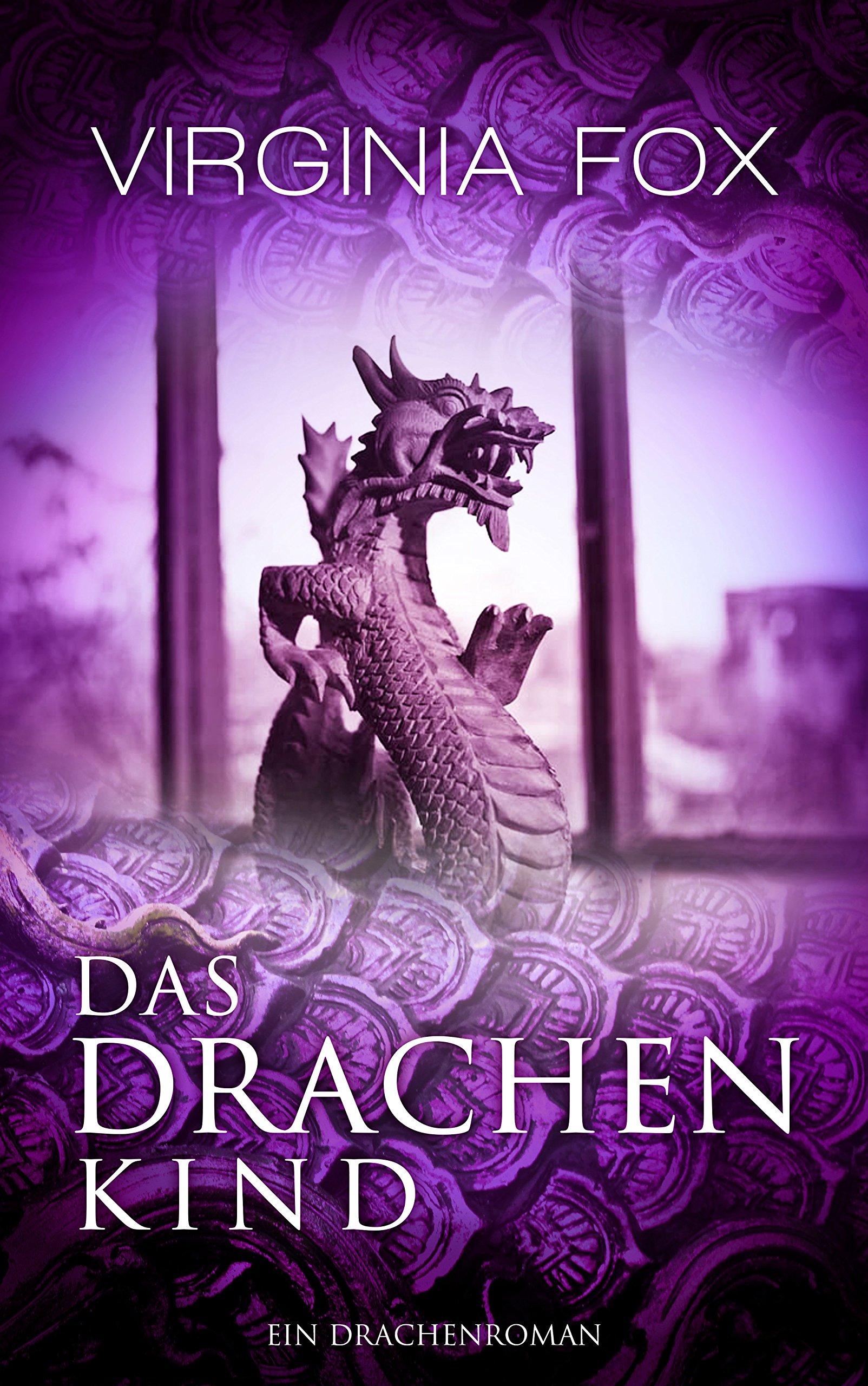 Das Drachenkind (Ein Drachenroman - Band 2)