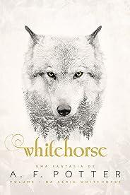Whitehorse: Volume I da série Whitehorse