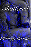 Shattered (Furies Book 2)