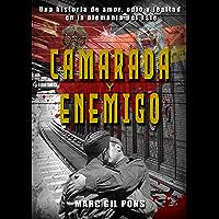Camarada y enemigo: Novela histórica de romance homoerótico y espionaje en la Alemania comunista (Spanish Edition)