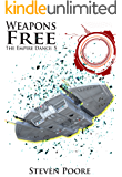 Weapons Free (The Empire Dance Book 5)