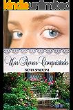 Um Amor Conquistado (Amores Livro 1)
