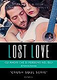 Lost Love: Gli amori che si perdono nel blu