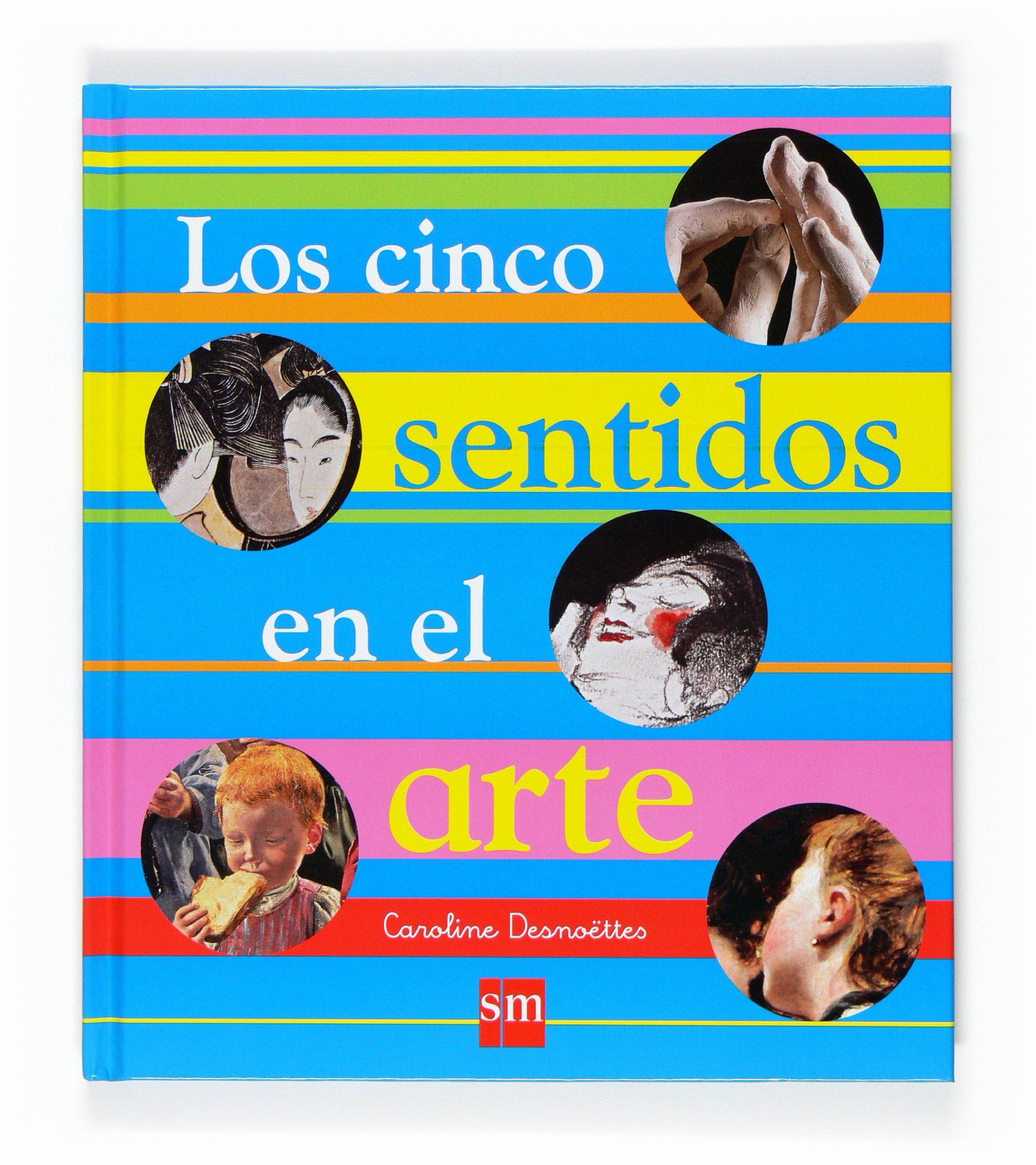 Los cinco sentidos en el arte/ The five senses in art (Spanish Edition) ebook