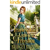 A Fearless Lady Craving Freedom: A Historical Regency Romance Book