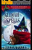 Sleigh Spells: A Christmas Paranormal Cozy Mystery
