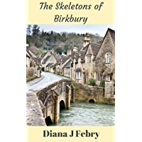 The Skeletons of Birkbury: A rural detective mystery (Peter Hatherall Mystery Book 1)