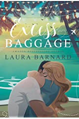 Excess Baggage (Standalone) A Laugh Out Loud Second Chance Romantic Comedy Perfect for Chick Lit Fans (Babes of Brighton Book 1) Kindle Edition