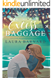 Excess Baggage (Standalone) A Laugh Out Loud Second Chance Romantic Comedy Perfect for Chick Lit Fans (Babes of Brighton…