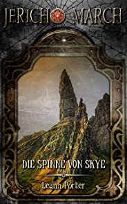 Jericho March - Die Spinne von Skye (Dämonenjäger Jericho March 1) (German Edition)
