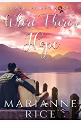 Where There's Hope (A Well Paired Novel) Kindle Edition