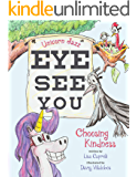 Unicorn Jazz Eye See You Choosing Kindness: Children's Unicorn Book Series