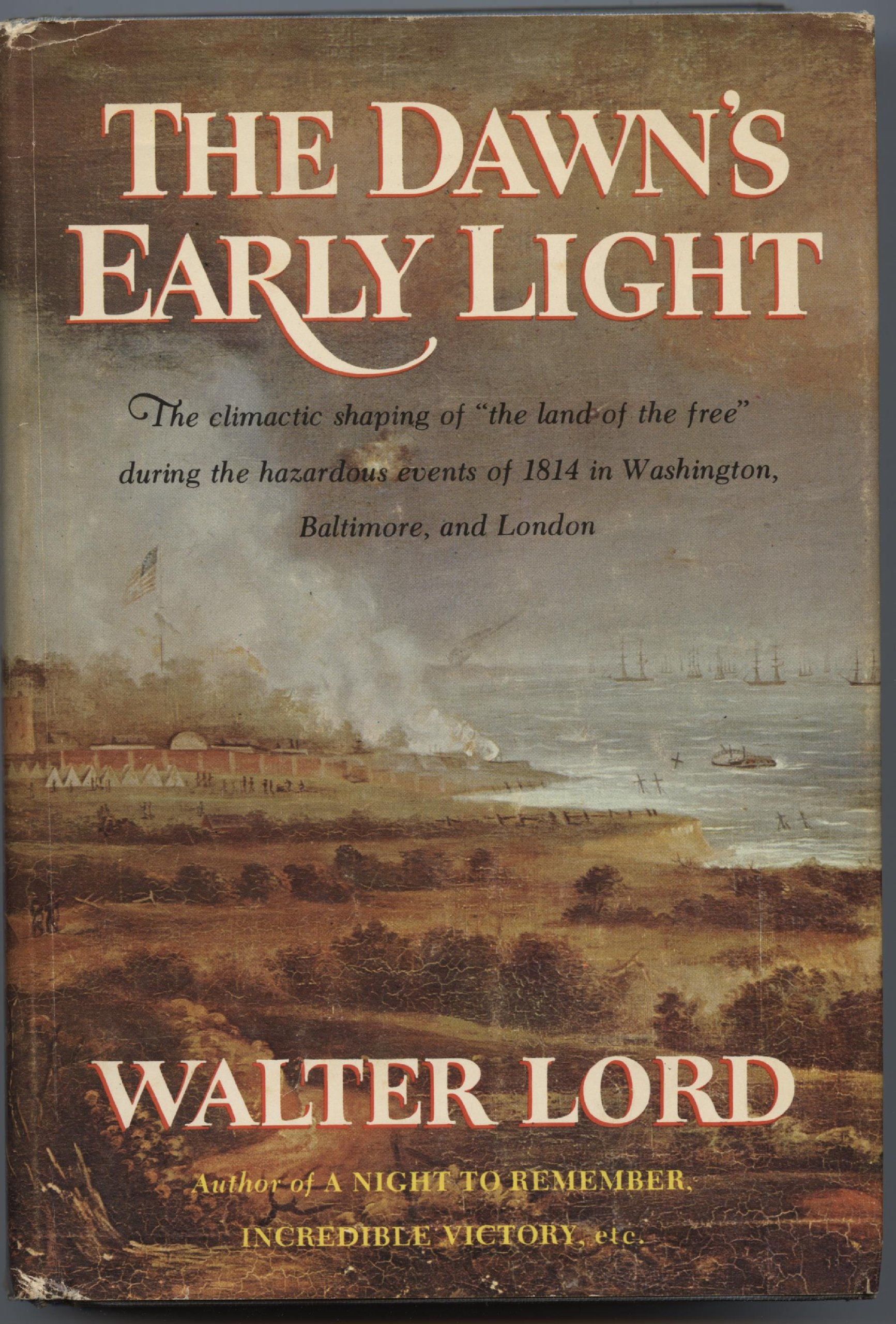 The Dawn's Early Light, Lord, Walter