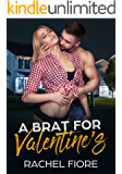 A Brat for Valentine's: Taboo Erotic Step Romance