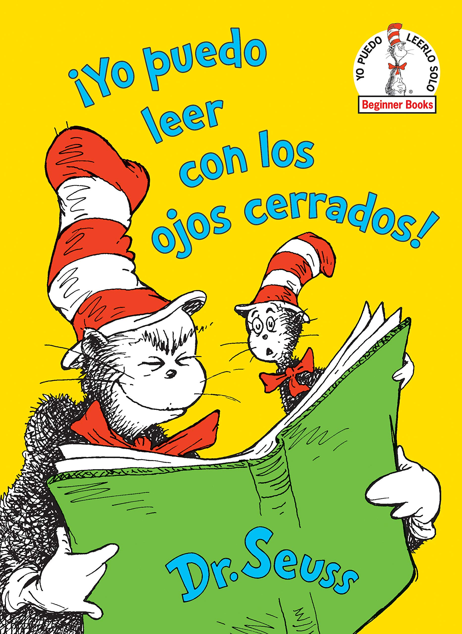 Amazon.com: ¡Yo puedo leer con los ojos cerrados! (I Can Read With My Eyes Shut! Spanish Edition) (Beginner Books(R)) (9781984831026): Dr. Seuss: Books