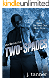 Codename: Two of Spades (Blake, the Good Guy Book 2)