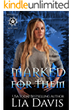 Marked for Them: A Reverse Harem Paranormal Romance (Witches of Rose Lake Book 1)