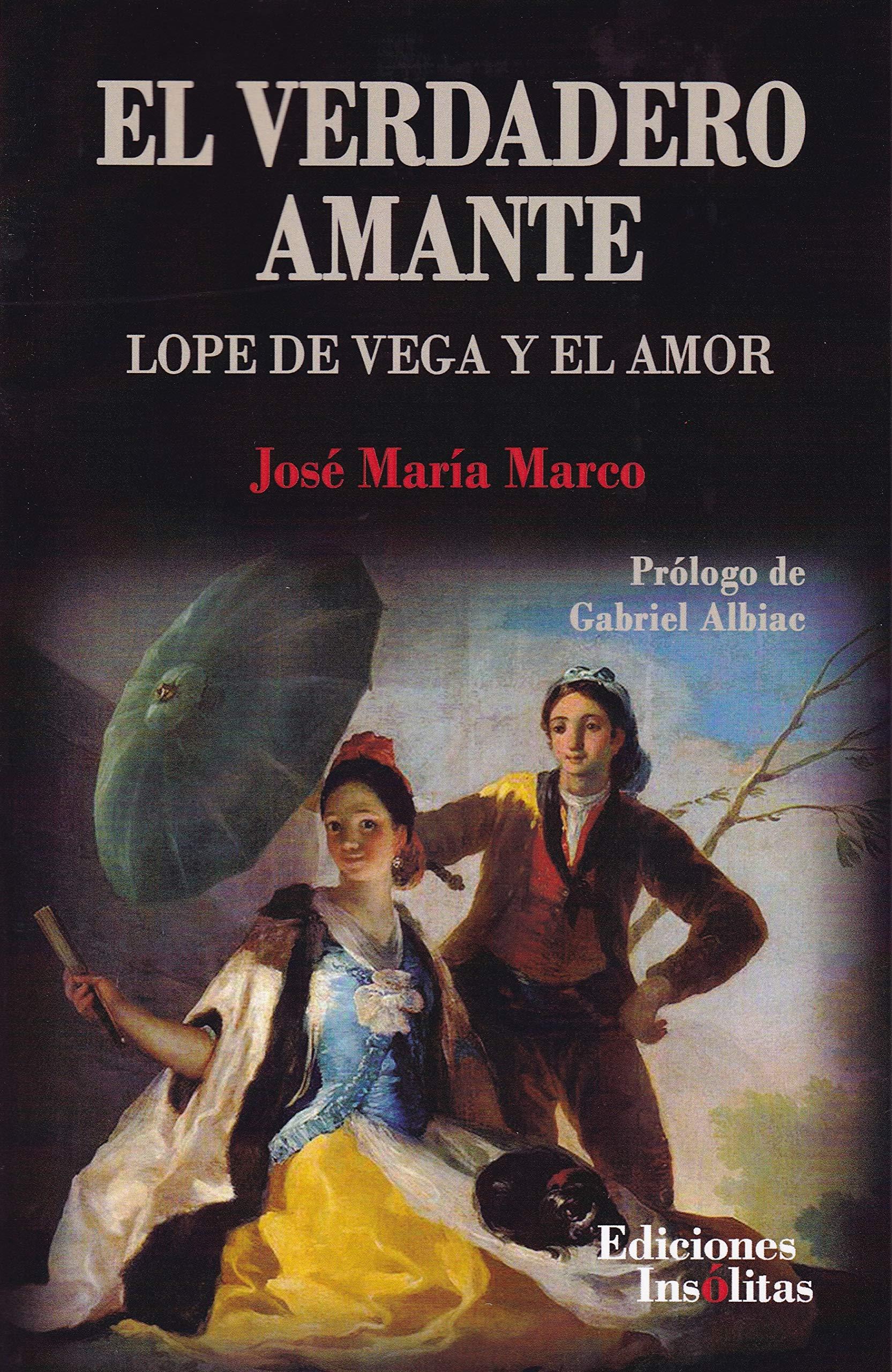 El verdadero amante: Amazon.es: Marco Tobarra, Jose María: Libros