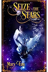 Seize the Stars (Starswept Book 3) Kindle Edition