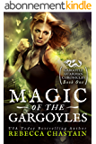 Magic of the Gargoyles (Gargoyle Guardian Chronicles Book 1) (English Edition)