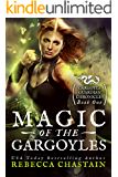 Magic of the Gargoyles (Gargoyle Guardian Chronicles Book 1) (English Edition)