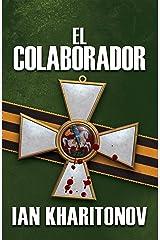 El Colaborador (Spanish Edition) Kindle Edition