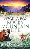 Rocky Mountain Life (Rocky Mountain Serie - Band 7)
