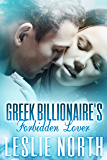Greek Billionaire's Forbidden Lover (The Rosso Family Series Book 2)