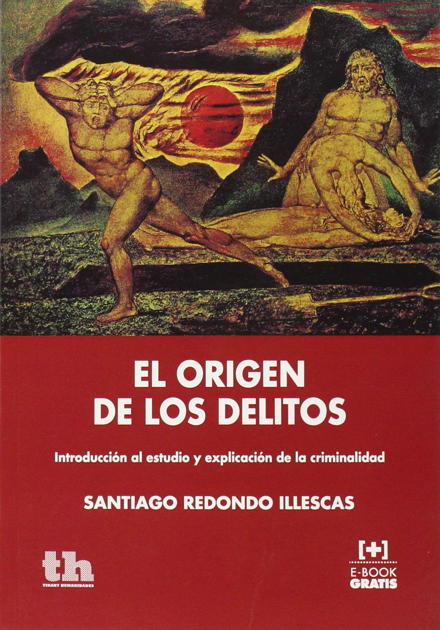 El Origen de los Delitos (Plural): Amazon.es: Santiago Redondo Illescas: Libros