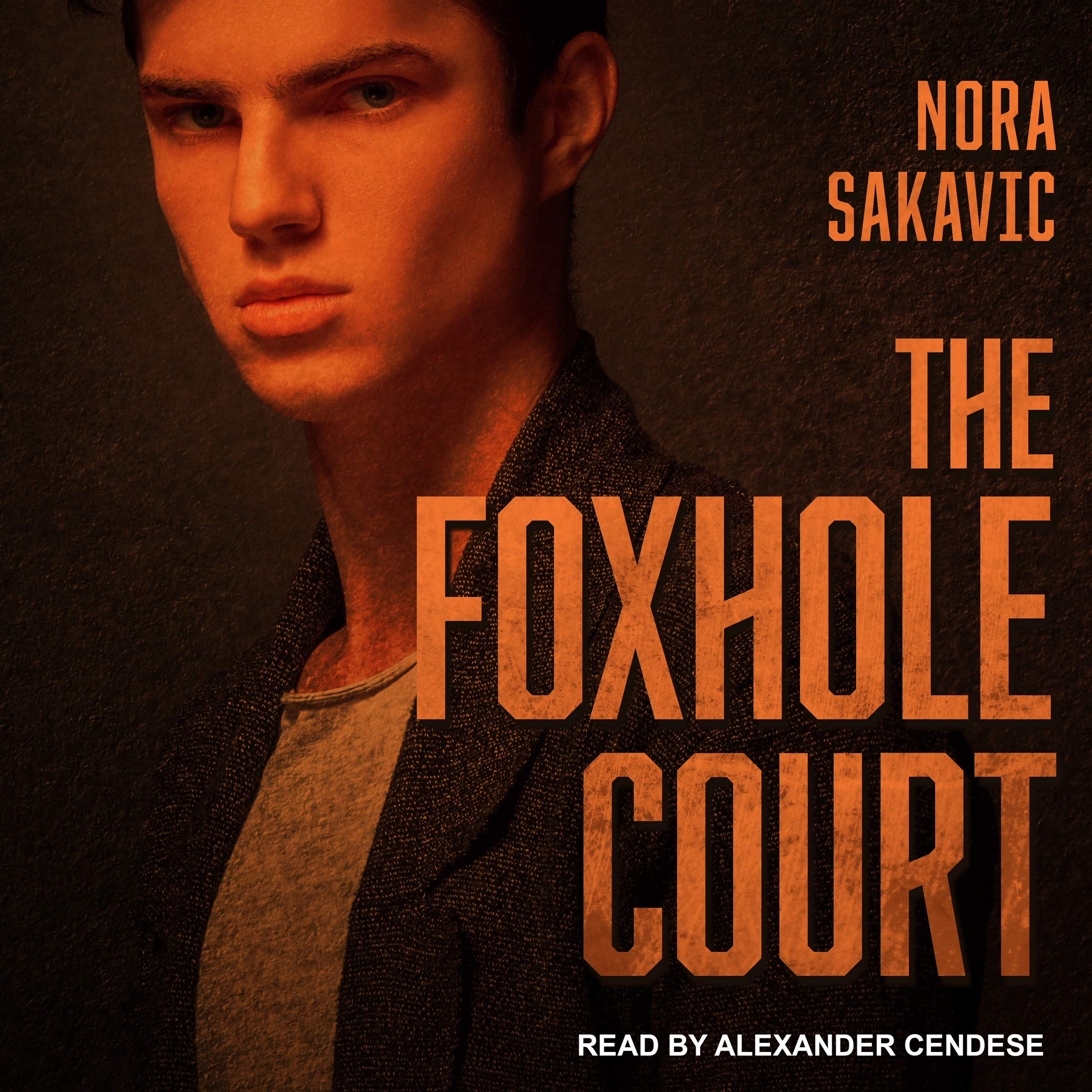 The Foxhole Court: All for the Game Series, Book 1