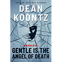 Gentle Is the Angel of Death (Nameless: Season Two Book 2)