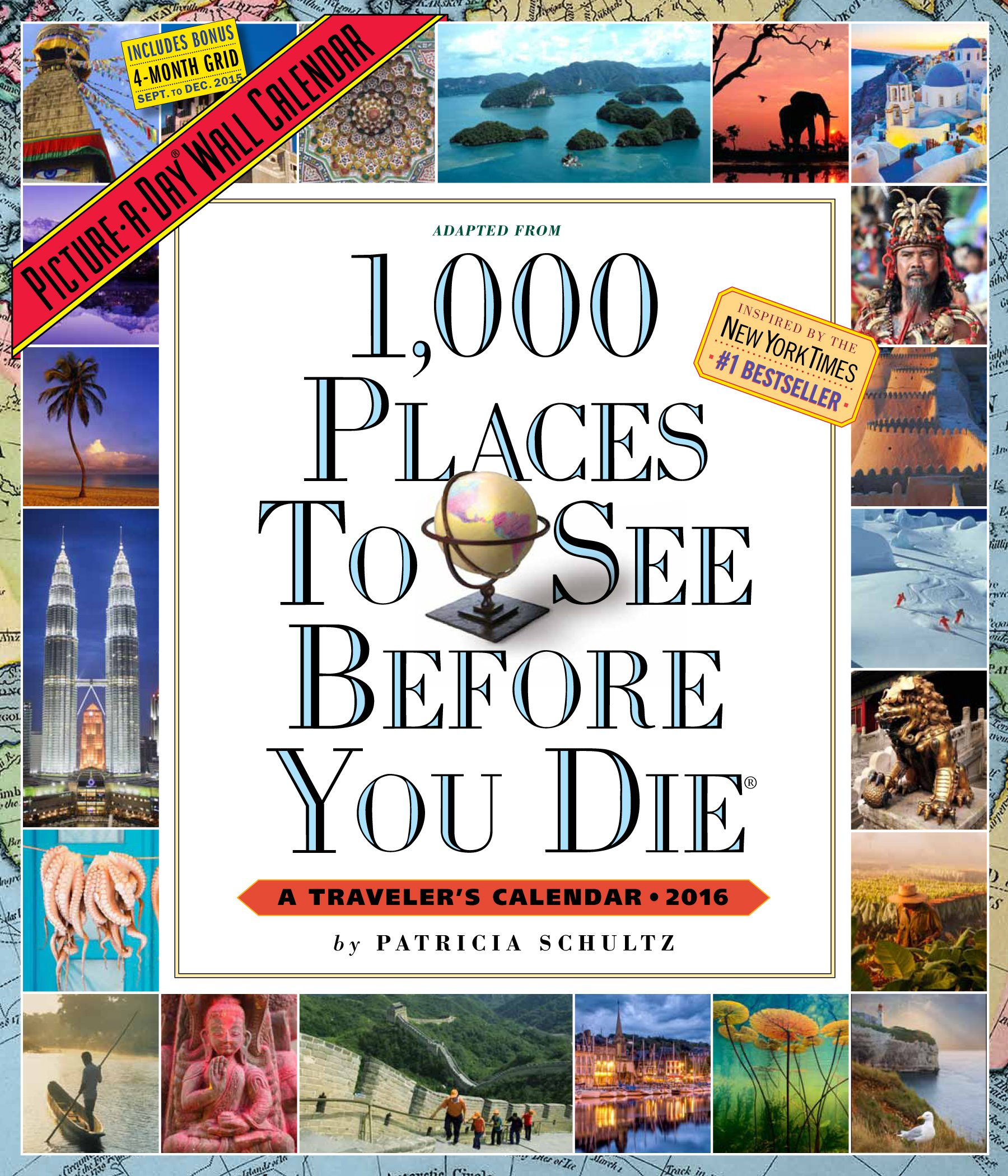 1, 000 Places to See Before You Die Picture-A-Day Wall Calendar 2016:  Patricia Schultz: 9780761183495: Amazon.com: Books