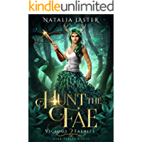 Hunt the Fae (Dark Fables: Vicious Faeries Book 2) (English Edition)