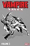 Vampire Tales Vol. 3 (Vampire Tales (1973-1975))